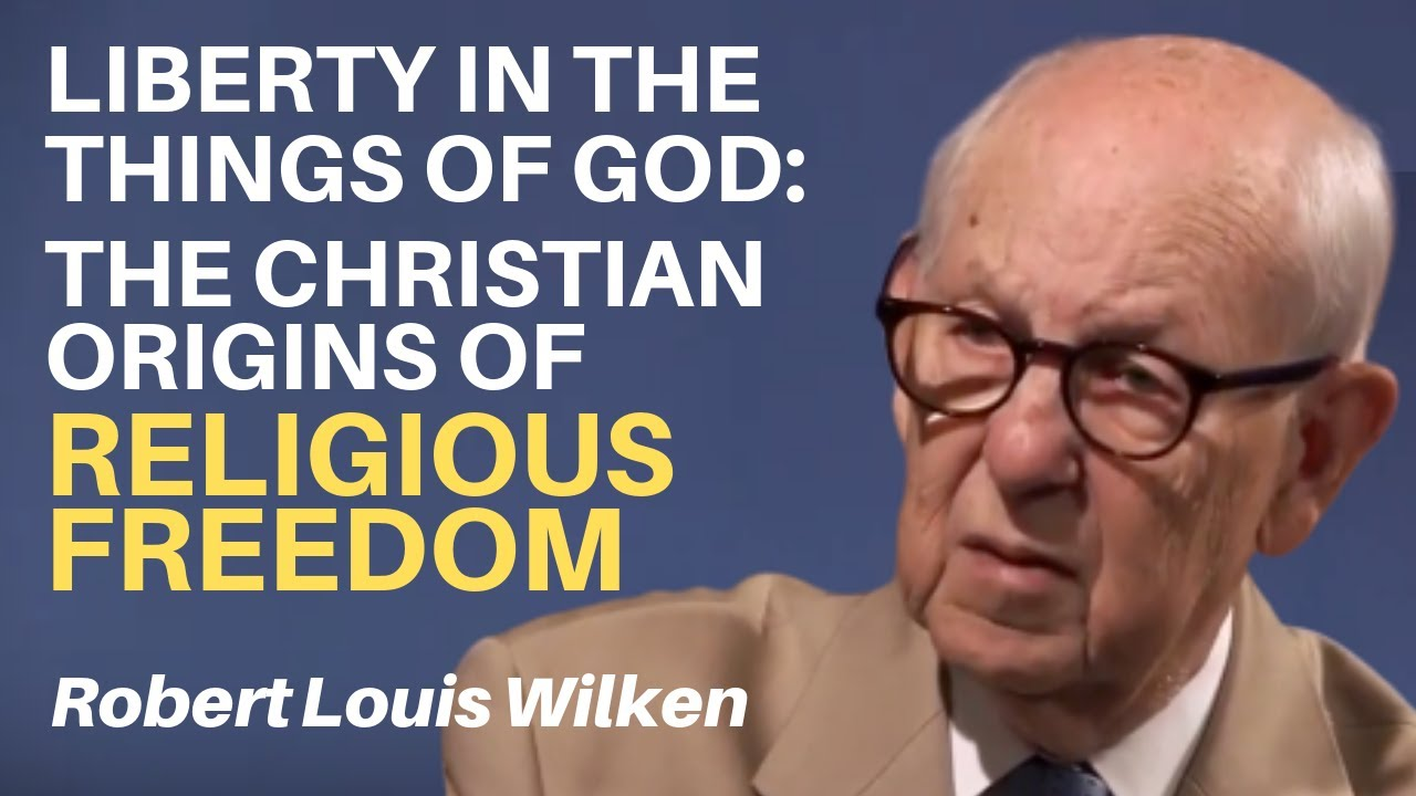 Liberty in the things of God by Robert Louis Wilken